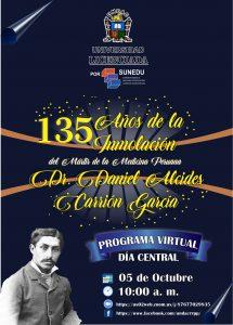 PROGRAMA DÍA CENTRAL «135 AÑOS DE LA INMOLACIÓN DEL DR. DANIEL ALCIDES CARRIÓN GARCÍA»