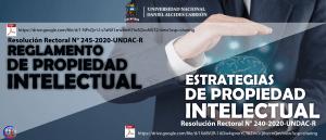 El INDECOPI APROBÓ EL REGLAMENTO DE PROPIEDAD INTELECTUAL Y LA ESTRATEGIA INSTITUCIONAL DE PROPIEDAD INTELECTUAL DE LA UNDAC