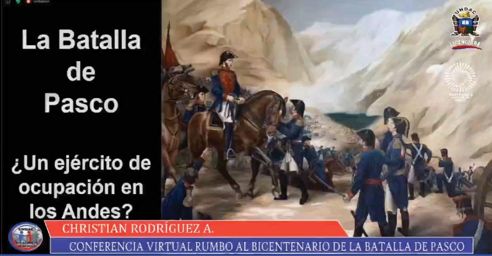 CONTINÚA CICLO DE CONFERENCIAS POR EL BICENTENARIO DE LA BATALLA DE PASCO